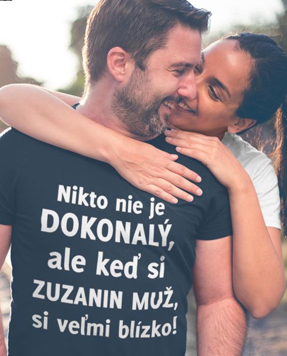 Smiešne tričko dokonalý MUŽ (Meno Podľa Želania)