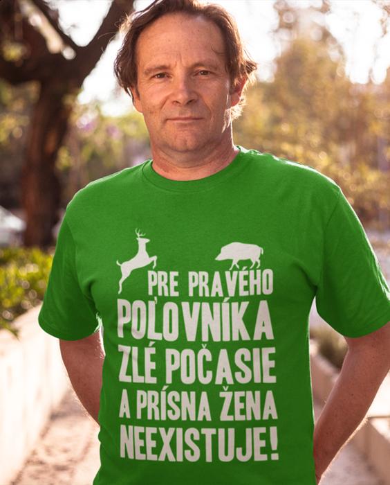 Smiešne tričko pravý poľovník