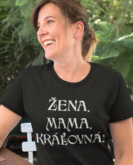 Smiešne tričko žena mama kráľovná