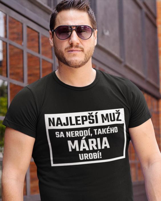 Smiešne tričko najlepší muž sa nerodí