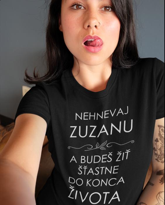 Smiešne tričko nehnevať ma (Meno Podľa Želania)