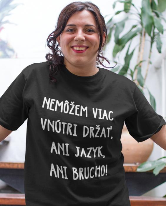 Smiešne tričko ani jazyk ani brucho