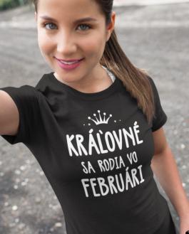 Smiešne tričko kráľovné sa rodia v (mesiac podľa želania)